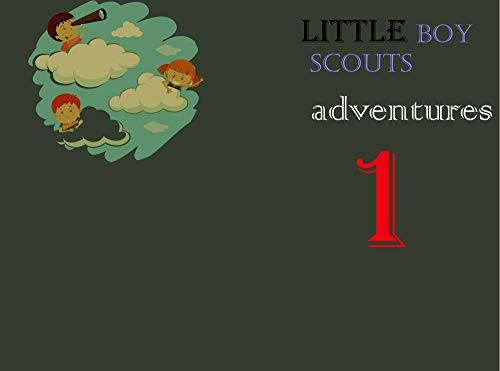 Little boy  scouts  adventures1: kids note activity books, the Brave child,( the Smart child) .Notebook 100 page white paper. 6