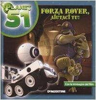 Forza Rover aiutaci tu! Planet 51