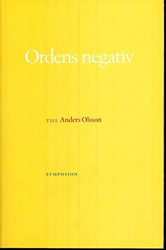 Ordens negativ : till Anders Olsson