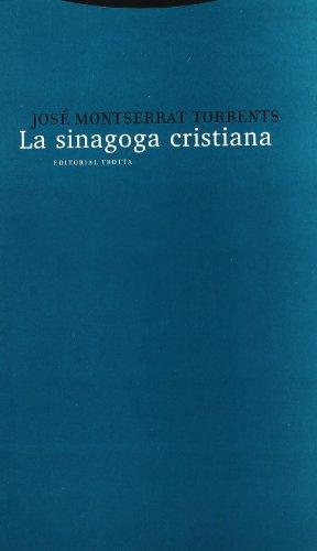La sinagoga cristiana (Estructuras y Procesos. Religión)