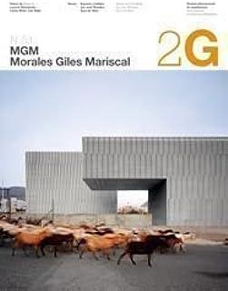 2G N.51 MGM Morales Giles Mariscal (2g Revista): Amazon.es: Beaudouin, Laurent, de Giles, Sara, Morales, José, Muro, Carles, Najle, Ciro: Libros