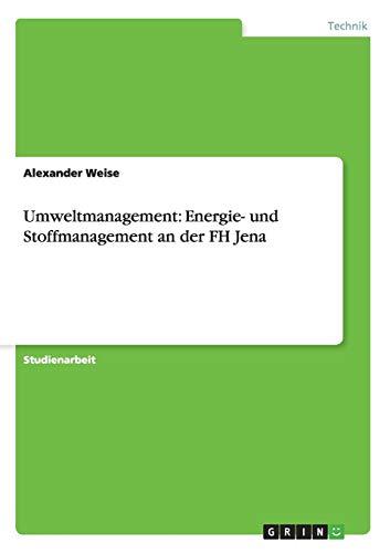 Umweltmanagement: Energie- und Stoffmanagement an der FH Jena