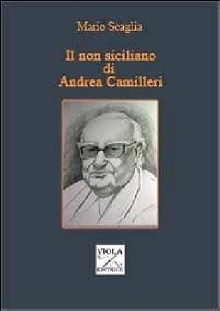 Il non siciliano di Andrea Camilleri