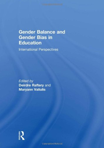 Gender Balance And Gender Bias In Education International Perspectives