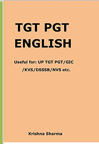TGT PGT ENGLISH : Useful for: UP TGT PGT/GIC/KVS/DSSSB/NVS etc. (English Edition)