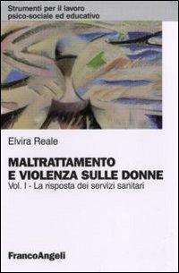 Maltrattamento e violenza sulle donne: 1
