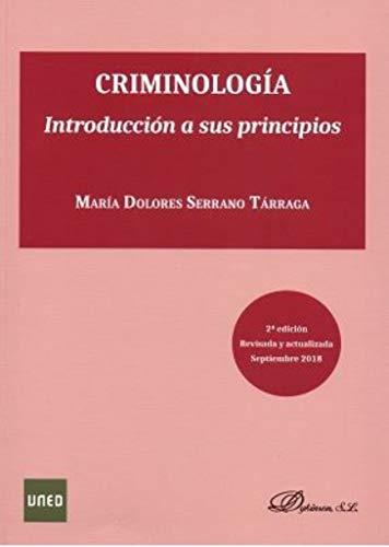 Criminología. Introducción a sus principios