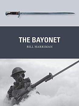 The Bayonet  Weapon