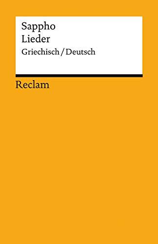 Lieder: Griechisch/Deutsch (Reclams Universal-Bibliothek)