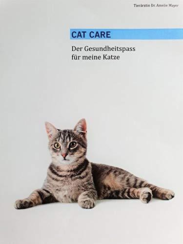 Cat Care: Der Gesundheitspass für meine Katze