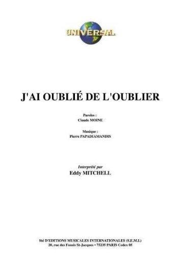 J'AI OUBLIE DE L'OUBLIER