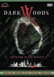 DARK WOODS - Alptraum in der Wildnis