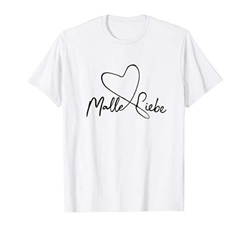 Malle Liebe T-Shirt