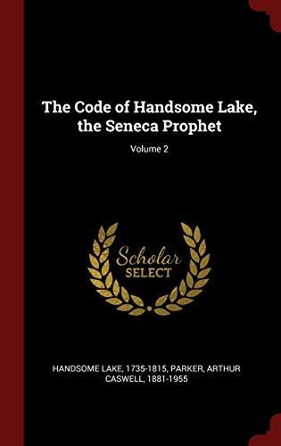 CODE OF HANDSOME LAKE THE SENE