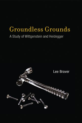 Groundless Grounds: A Study of Wittgenstein and Heidegger (The MIT Press)