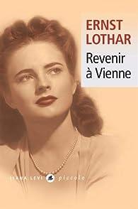 Revenir à Vienne par Ernst Lothar