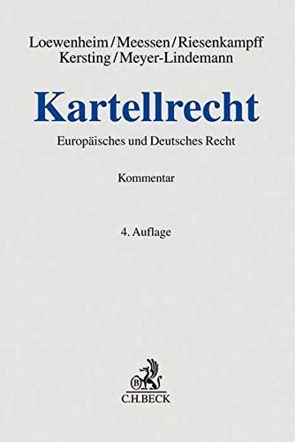 Kartellrecht: Kommentar zum Deutschen und Europäischen Recht