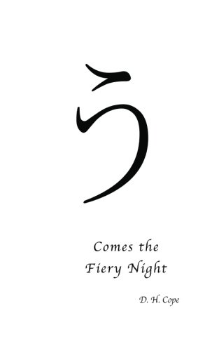 Comes the Fiery Night