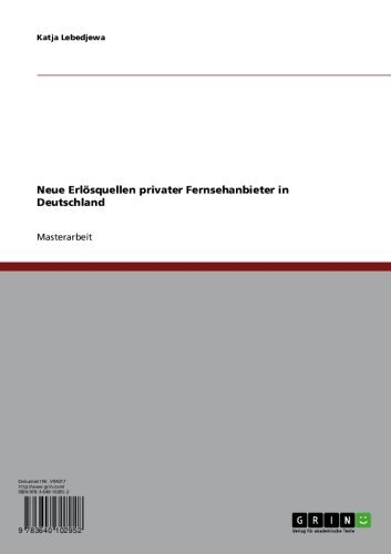 Neue Erlösquellen privater Fernsehanbieter in Deutschland