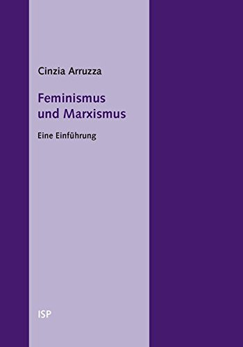 Feminismus und Marxismus: Eine Einführung (isp-pocket)