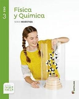 FISICA Y QUIMICA SERIE INVESTIGA 3 ESO SABER HACER -