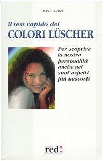 Test Rapido Dei Colori L Scher (Il)
