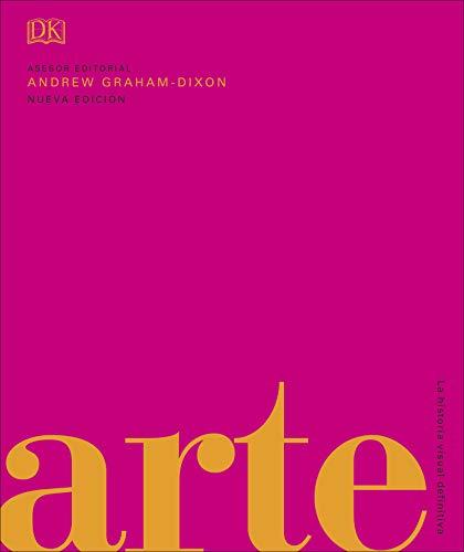 Arte: La historia visual definitiva (Gran formato)