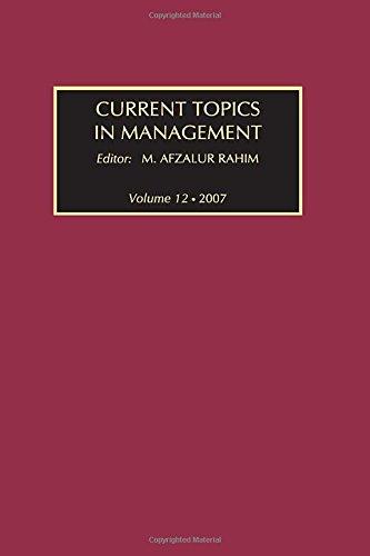 Current Topics in Management: Volume 12