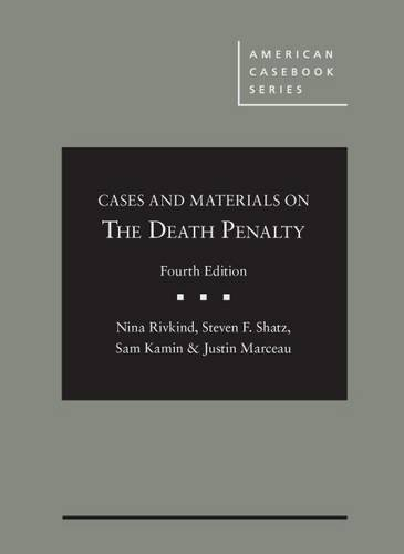 Rivkind, N: Cases and Materials on the Death Penalty (American Casebook)