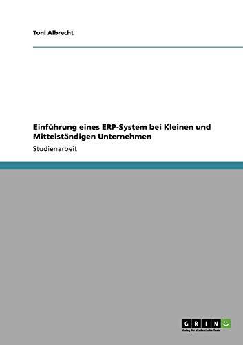 Einführung eines Enterprise-Resource-Planning-Systems (ERP-System) bei klein- und mittelständischen Unternehmen (KMU)