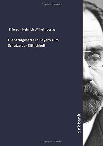 Die Strafgesetze in Bayern zum Schutze der Sittlichkeit
