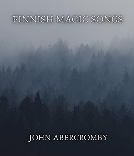 Finnish magic songs (English Edition)