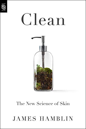 Clean: The New Science of Skin