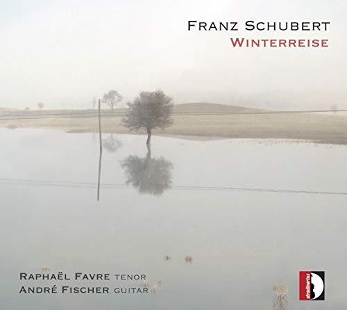 Schubert: Winterreise (Fassung für Tenor & Gitarre)
