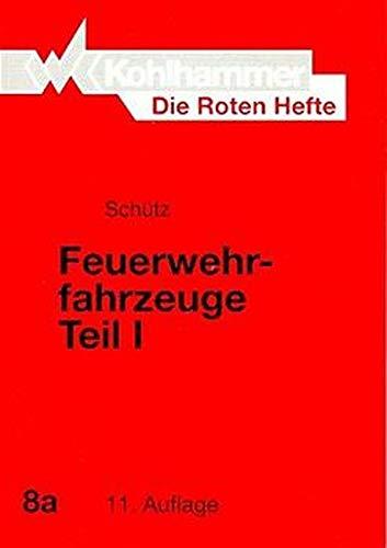 Die Roten Hefte, Bd.8a, Feuerwehrfahrzeuge