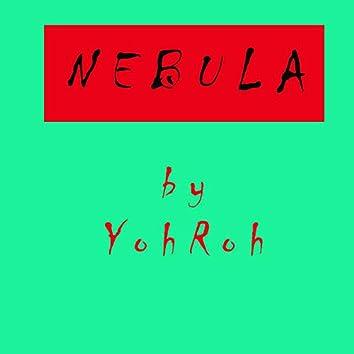 N E B U L A By YohRoh