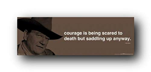 (12x36) John Wayne (Courage Quote) Movie Poster Print