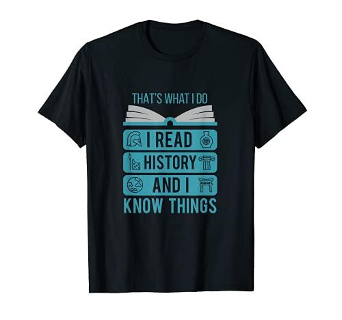 I Read History T-Shirt