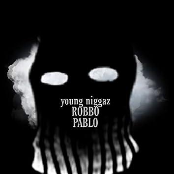 Young Niggaz
