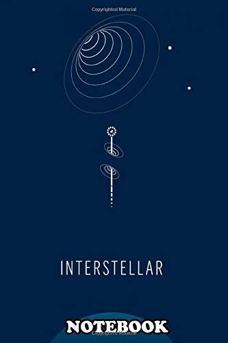 Notebook: Minimalist Movie Poster Interstellar , Journal for Writing, College Ruled Size 6