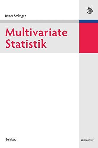 Multivariate Statistik (Lehr- und Handbücher der Statistik)