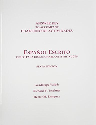 Workbook Answer Key for Español escrito: Curso para hispanohablantes bilingües