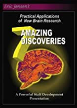 7 Amazing Discoveries Practical Applications of New Brain Research