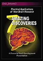 7 Amazing Discoveries: Practical Applications of New Brain Research [DVD]