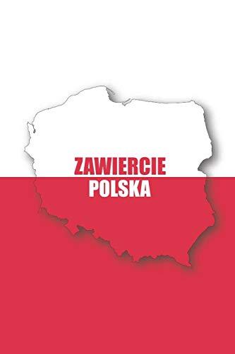 Zawiercie Polska Tagebuch: Polen | liniertes Notizbuch für die schönsten polnischen Erlebnisse und Momente | Journal für Urlauber, Auswanderer oder deinem neuen zu Hause (German Edition)