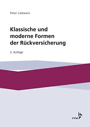 Klassische und moderne Formen der Rückversicherung