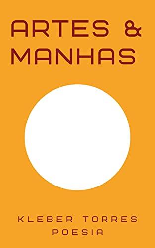 Artes & manhas (Portuguese Edition)