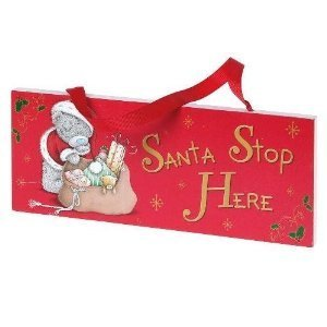 20cm Me To You Tatty Teddy Christmas Santa Stop Here Door Plaque (C71) [Toy]