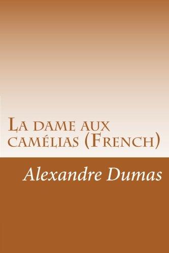 La dame aux camélias (French)