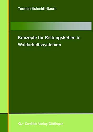 Konzepte für Rettungsketten in Waldarbeitssystemen